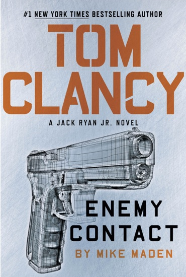 Tom Clancy Enemy Contact by Mike Maden PDF Download