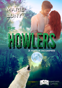The Howlers, tome 3 : Amour Incompris - Marie Luny pdf download