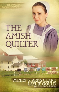 The Amish Quilter - Mindy Starns Clark & Leslie Gould pdf download