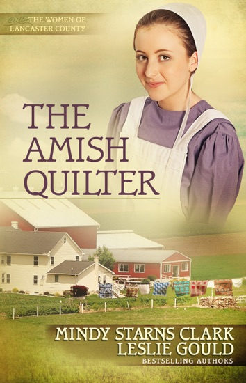 The Amish Quilter by Mindy Starns Clark & Leslie Gould PDF Download