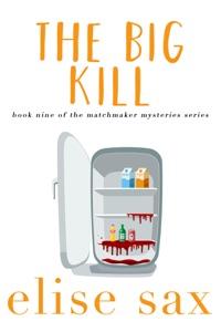 The Big Kill - Elise Sax pdf download