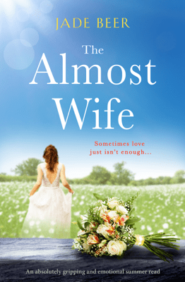 The Almost Wife - Jade Beer pdf download
