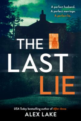 The Last Lie - Alex Lake