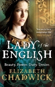 Lady Of The English - Elizabeth Chadwick pdf download