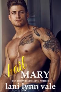 Hail Mary - Lani Lynn Vale pdf download