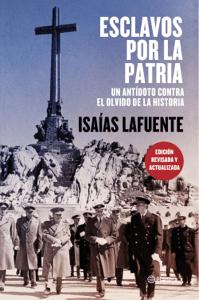 Esclavos por la patria - Isaías Lafuente pdf download