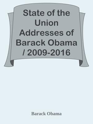 State of the Union Addresses of Barack Obama / 2009-2016 - Barack Obama pdf download