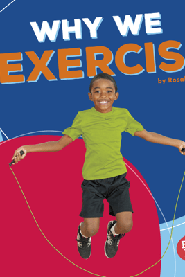 Why We Exercise - Rosalyn Clark