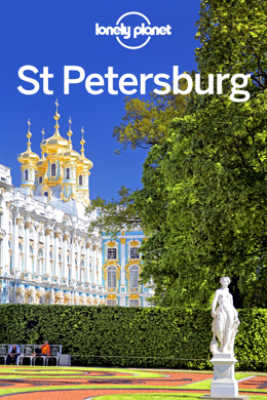 St Petersburg Travel Guide - Lonely Planet