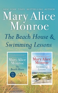 The Beach House & Swimming Lessons - Mary Alice Monroe pdf download