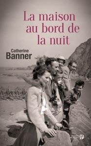 La maison au bord de la nuit - Catherine Banner pdf download
