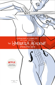 Umbrella Academy Volume 1: Apocalypse Suite - Gerard Way & Various Authors pdf download