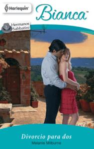 Divorcio para dos - Melanie Milburne pdf download
