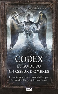 Codex : le guide du Chasseur d'ombres - Cassandra Clare pdf download