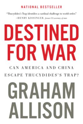 Destined for War - Graham Allison