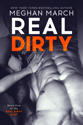 Real Dirty - Meghan March pdf download