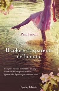 Il colore trasparente della notte - Pam Jenoff pdf download