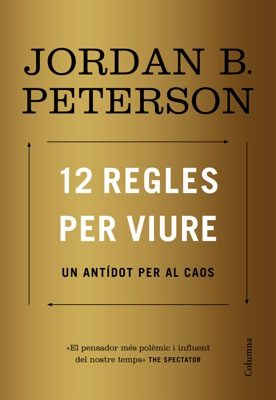 12 regles per viure - Jordan B. Peterson pdf download