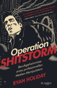 Operation Shitstorm - Ryan Holiday pdf download