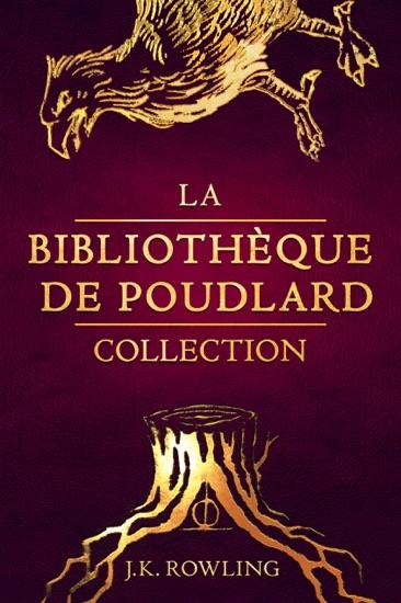 La Bibliothèque de Poudlard Collection by J.K. Rowling & Jean-François Ménard pdf download