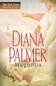 Magnolia - Diana Palmer pdf download