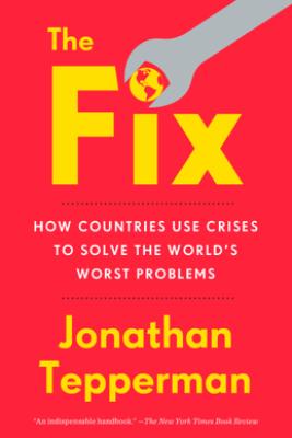 The Fix - Jonathan Tepperman