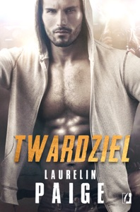 Twardziel - Laurelin Paige pdf download