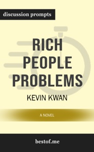 Rich People Problems (Crazy Rich Asians Trilogy) by Kevin Kwan - Kevin Kwan pdf download