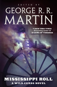Mississippi Roll - George R.R. Martin & Wild Cards Trust pdf download