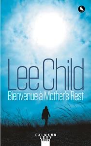 Bienvenue à Mother's Rest - Lee Child pdf download