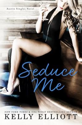 Seduce Me - Kelly Elliott pdf download