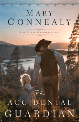 Accidental Guardian - Mary Connealy pdf download