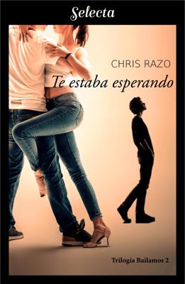 Te estaba esperando (Bailamos 2) - Chris Razo pdf download