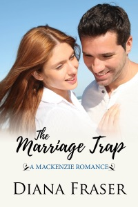 The Marriage Trap (Book 3, The Mackenzies--Callum) - Diana Fraser pdf download