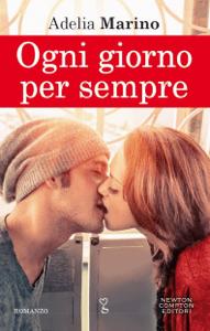 Ogni giorno per sempre - Adelia Marino pdf download