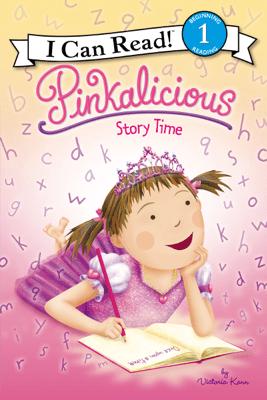 Pinkalicious: Story Time - Victoria Kann