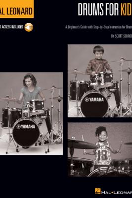 Drums for Kids - The Hal Leonard Drum Method - Scott Schroedl
