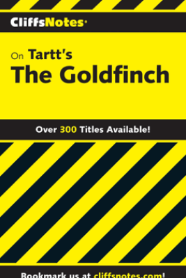 CliffsNotes on Tartt's The Goldfinch - Abigail Wheetley