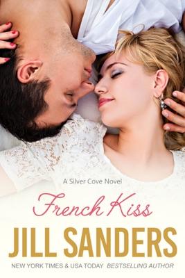 French Kiss - Jill Sanders pdf download