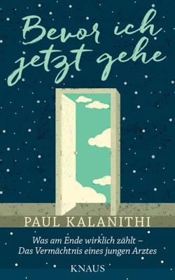 Bevor ich jetzt gehe - Paul Kalanithi pdf download