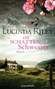 Die Schattenschwester - Lucinda Riley pdf download