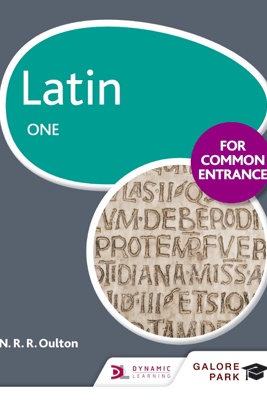 Latin for Common Entrance One - N. R. Oulton