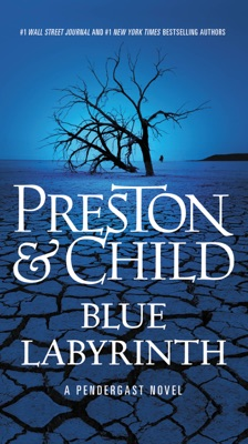 Blue Labyrinth - Douglas Preston & Lincoln Child pdf download