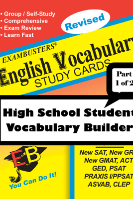 Exambusters English Vocabulary Study Cards: High School Vocabulary Builder--Part 1 of 2 - Ace Academics