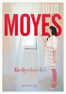 Kiedy odszedłeś - Jojo Moyes pdf download