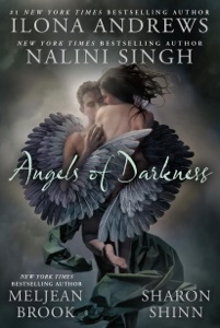 Angels of Darkness - Nalini Singh, Ilona Andrews, Meljean Brook & Sharon Shinn pdf download