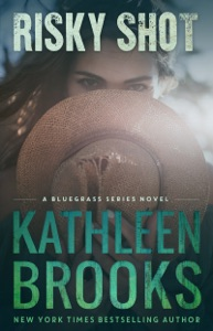 Risky Shot - Kathleen Brooks pdf download