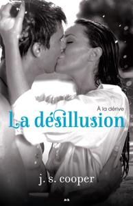 La désillusion - J. S. Cooper pdf download