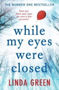 While My Eyes Were Closed - Linda Green pdf download