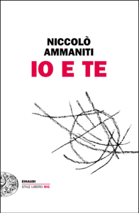 Io e te - Niccolò Ammaniti pdf download